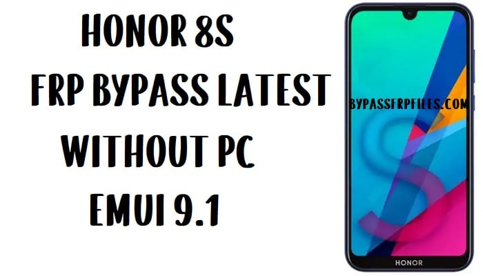 Honor 8S FRP Bypass - Unlock Google Account (EMUI 9.1)