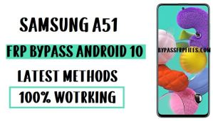 Samsung A51 FRP Bypass - Unlock Google Account (Android 10) (SM-A515F)