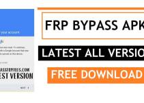 FRP Bypass APK 2021 Free Download | FRP Bypass Tool APK Latest (All Version) With Guides