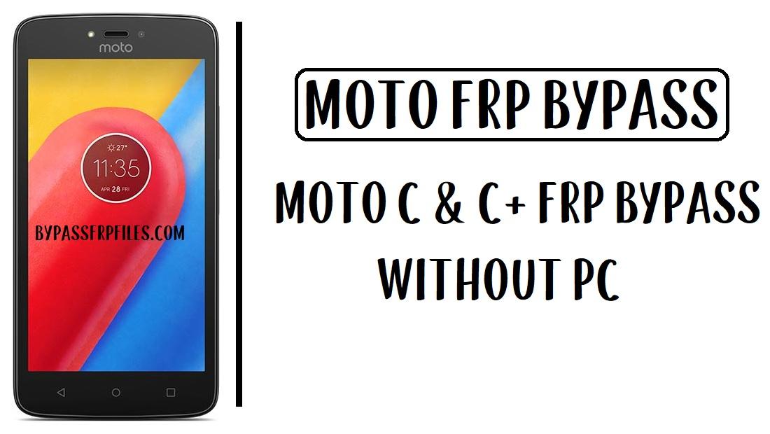 Moto C FRP Bypass - XT1755 Unlock Google Account (Android 7.0)