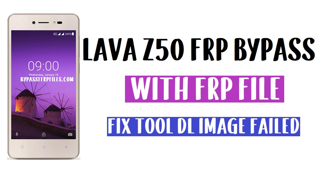 Lava Z50 FRP Bypass | Unlock Google Account Android 8.0 (FRP File)