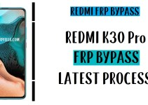 Xiaomi Redmi K30 Pro FRP Bypass – Unlock Google Account MIUI 11 (Android 10)