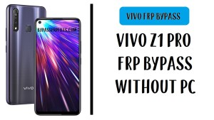 Vivo Z1 Pro FRP Bypass Unlock Google Account Without PC (Android 9.0) No APK