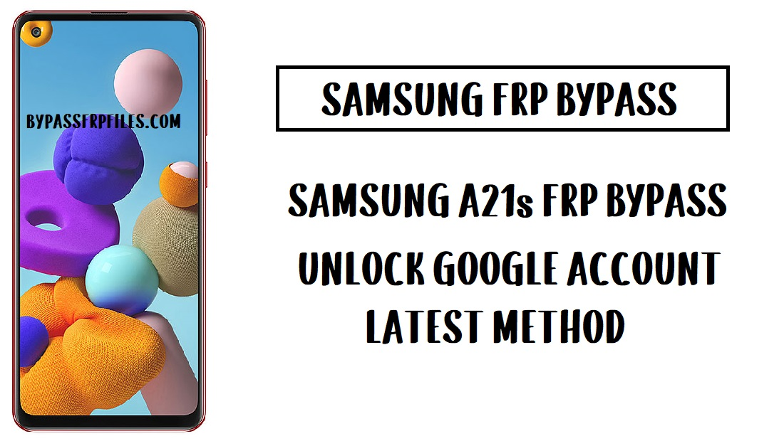 Samsung A21s FRP Bypass (Unlock SM-A217F Google Account) - Android 10
