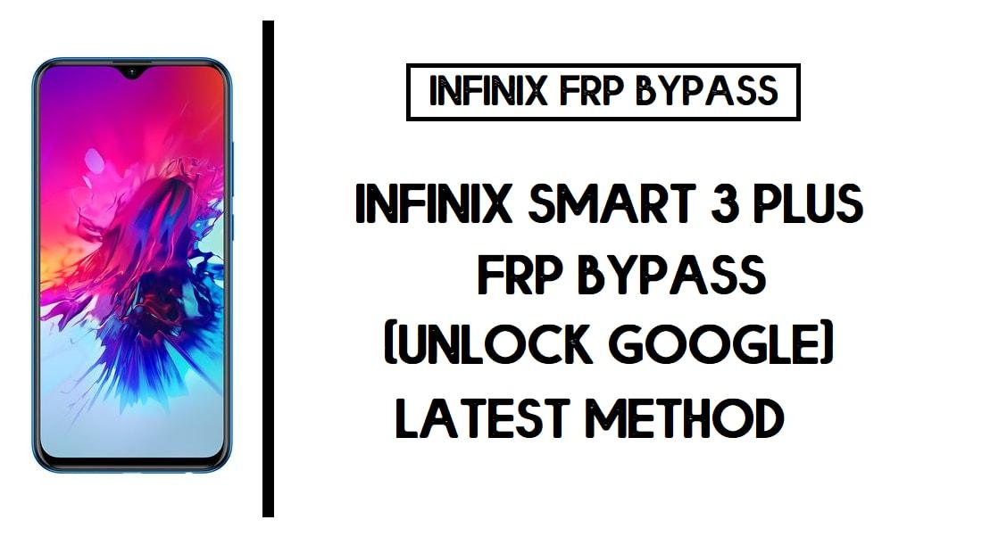 Infinix Smart 3 Plus FRP Bypass (Unlock X627 Google Account)
