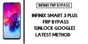 Infinix Smart 3 Plus FRP Bypass (Unlock X627 Google Account)