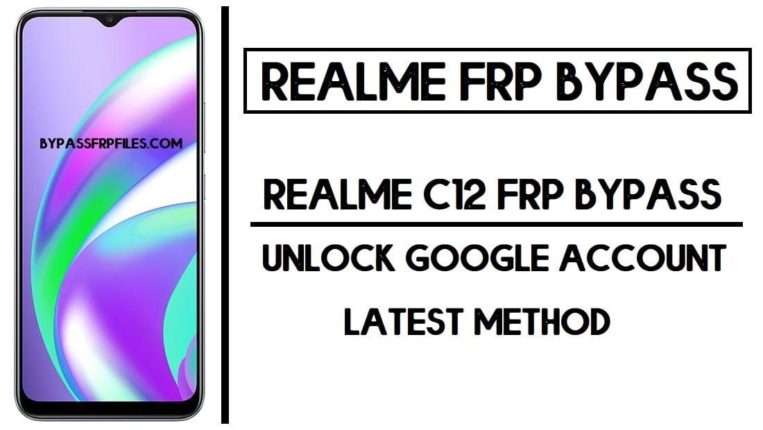 Realme C12 FRP Bypass (Google Account Unlock) FRP Code