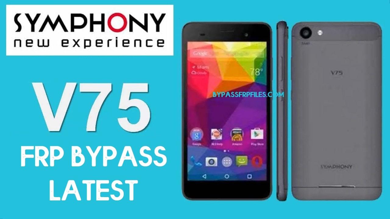 Symphony V75 FRP Bypass | Unlock Google Without PC 2020