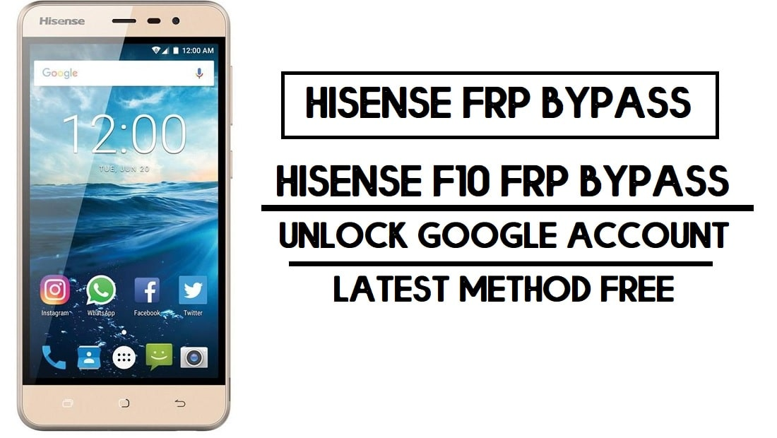 HiSense F10 FRP Bypass | Unlock Google Account (Fix Youtube Update) 2020