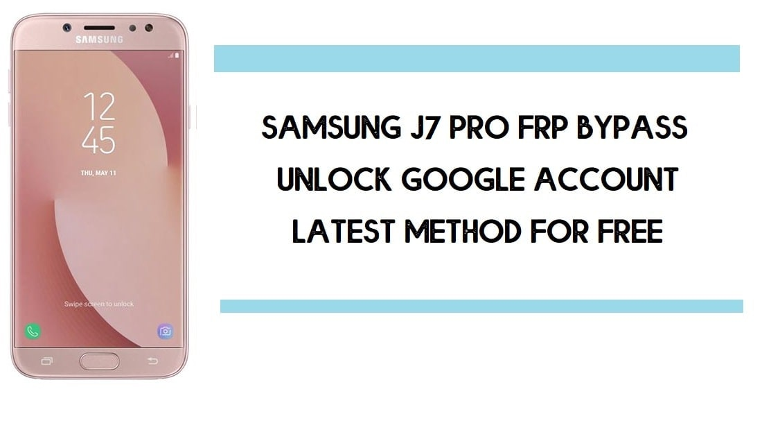 Samsung J7 Pro FRP Bypass | How to Unlock Samsung SM-J730 Google Verification – Android 9 (2020)
