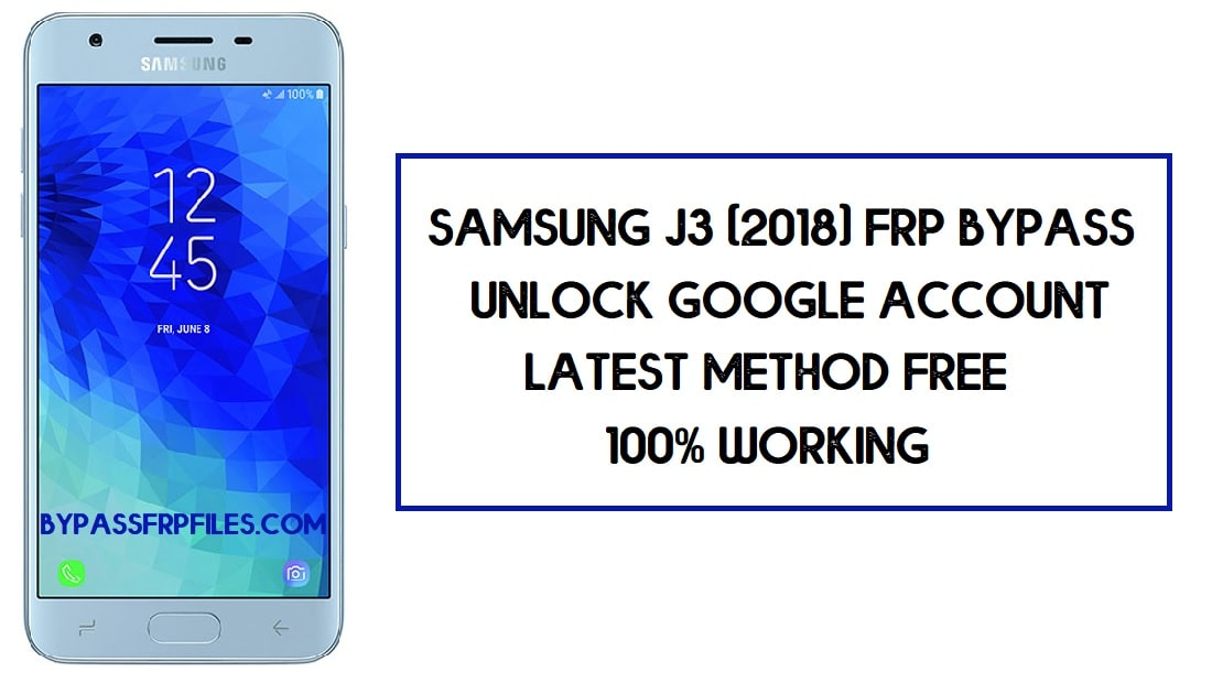 Samsung J3 FRP Bypass | How to Unlock Google Account - Without PC