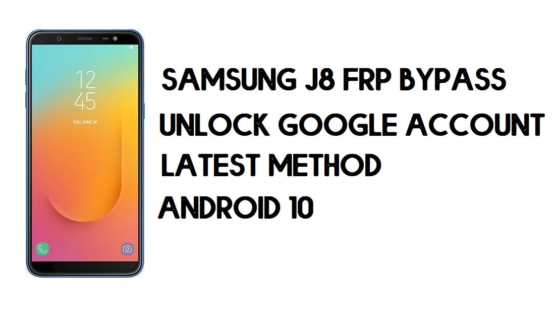 Samsung J8 FRP Bypass | How To Unlock SM-J810 Google Account (Android 10) 2020