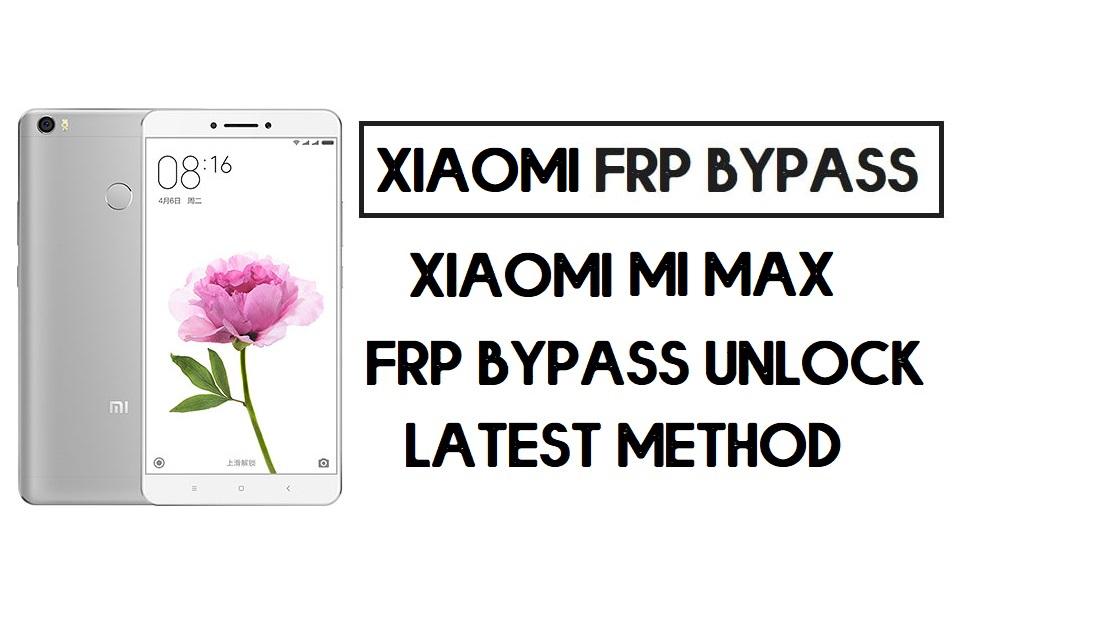 How to Xiaomi Mi Max | Unlock Google Account- MIUI 10