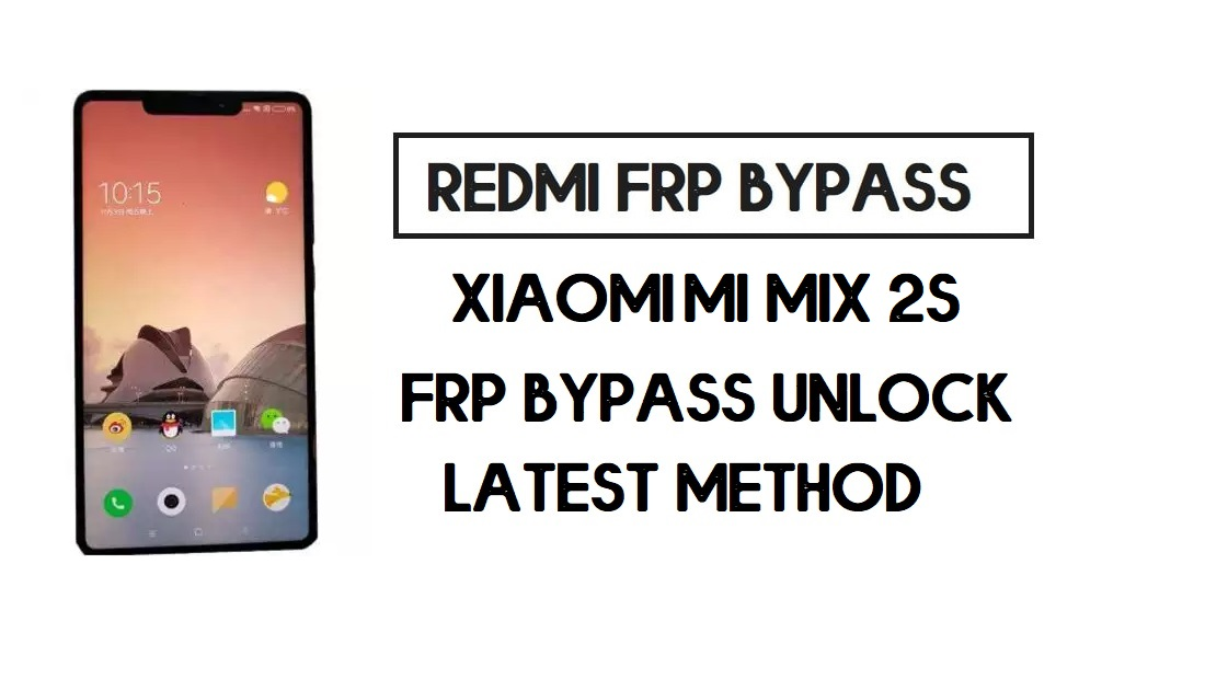 Xiaomi Mi Mix 2S FRP Bypass | How to Unlock Google Account- MIUI 12
