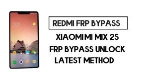 Xiaomi Mi Mix 2S FRP Bypass | How to Unlock Google Account- MIUI 12