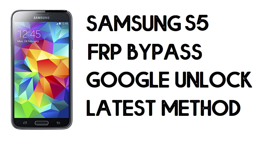 How to Samsung S5 FRP Bypass | Unlock Google- Android 6.0.1