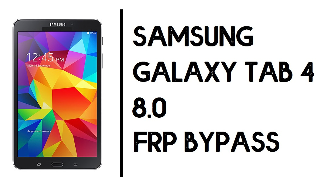 How to Samsung Tab 4 8.0 3G FRP Bypass | Unlock SM-T331 Google