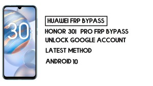 How to Honor 30i FRP Bypass | Unlock Google Account – Without PC (Android 10)