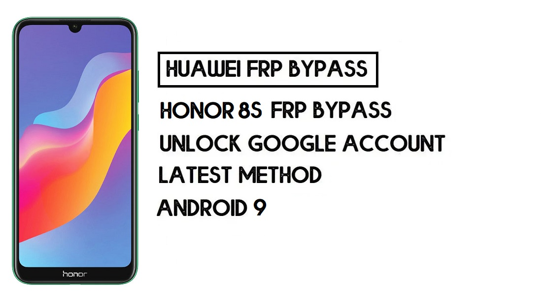 How To Honor 8S (2020) FRP Bypass | Unlock Google –Without PC