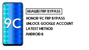 How to Honor 9C FRP Bypass | Unlock Google Account–Latest