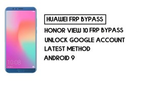 How To Honor View 10 FRP Bypass | Unlock Google Account–Without PC