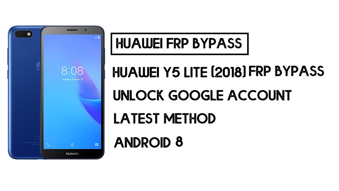 Bypass FRP Huawei Y5 lite (2018) | Unlock Google Account–Without PC