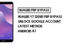 How to Huawei Y7 (2018) FRP Bypass | Unlock Google Account – Without PC (Android 8)