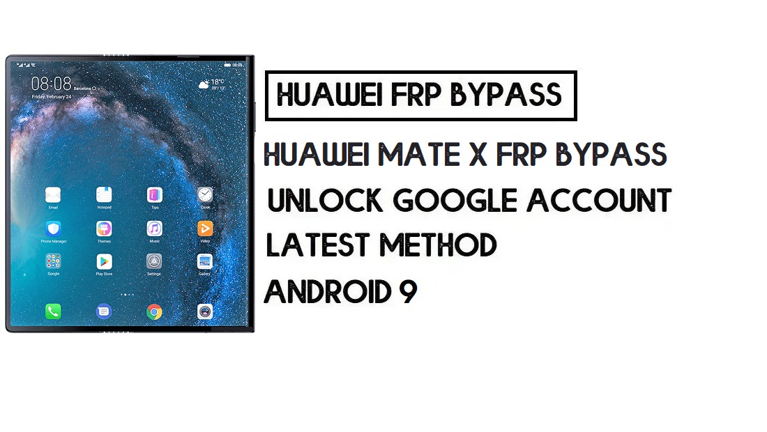 Huawei Mate X FRP Bypass   Unlock Google Account-Without PC (Latest)