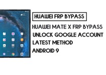 How to Huawei Mate X FRP Bypass | Unlock Google Account – Without PC (Android 9)