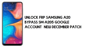 How to Unlock FRP Samsung A20 | Bypass SM-A205 Google Account – New December Patch (Android 10)