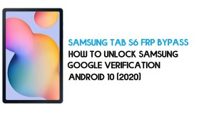 Samsung Tab S6 FRP Unlock | Bypass Android 10 December 2020 Patch