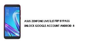 Asus ZenFone Live (L2) FRP Bypass | Unlock Google – Android 8 (No PC)