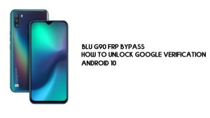 BLU G90 FRP Bypass | Unlock Google Verification No PC– Android 10