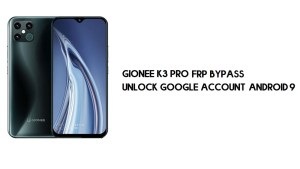 Gionee K3 Pro FRP Bypass   Unlock Google Account – Android 9 (New)