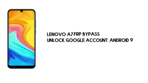 Lenovo A7 FRP Bypass | Unlock Google Account–Android 9 (New Security