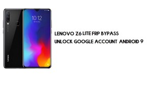 Lenovo Z6 Lite FRP Bypass | Unlock Google Account – Android 9 (Free)