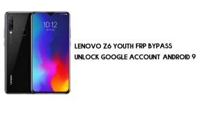 Lenovo Z6 Youth FRP Bypass | Unlock Google Account–Android 9