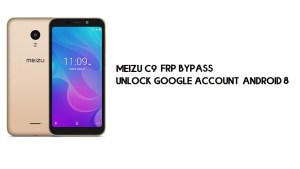 Meizu C9 FRP Bypass | Unlock Google Account – Android 8 (New Patch)