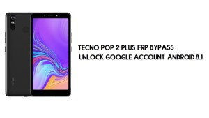 Tecno Pop 2 Plus FRP Bypass | Unlock Google Account – Android 8 (Go)