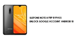 Ulefone Note 8 FRP Bypass | Unlock Google Account–Android 10
