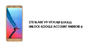 ZTE Blade V9 Vita FRP Bypass Without PC | Unlock Google – Android 8.1