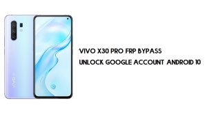 Vivo X30 Pro FRP Bypass | Unlock Google Account (Android 10)- Without PC