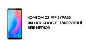 HomTom C2 FRP Bypass | Unlock Google Account – Android 8.1 (Free)