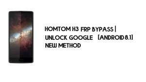 Homtom H3 FRP Bypass | Unlock Google Account – Android 8.1 (Free)