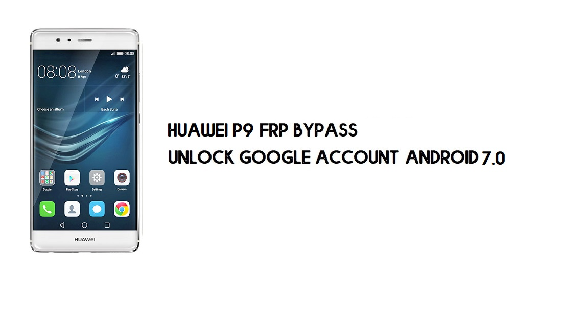 Huawei P9 FRP Bypass Without PC | Unlock Google – Android 7.0 [Free]