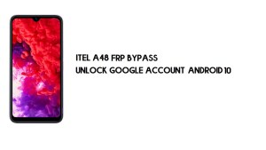 ITEL A48 FRP Bypass | Unlock Google Account (Android 10)- Without PC