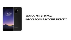 Leagoo M9 FRP Bypass | Unlock Google Account – Android 7 (Full Free)