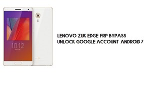 Lenovo ZUK Edge (Z2151) FRP Bypass | Unlock Google Account (Android 7)- Without PC [Fix YouTube Update]