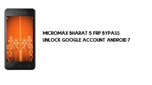 Micromax Bharat 5 FRP Bypass Without PC | Unlock Google – Android 7