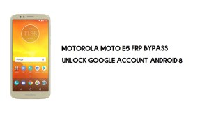 Motorola Moto E5 FRP Bypass | How to Unlock Google Verification (Android 8.1)- Without PC